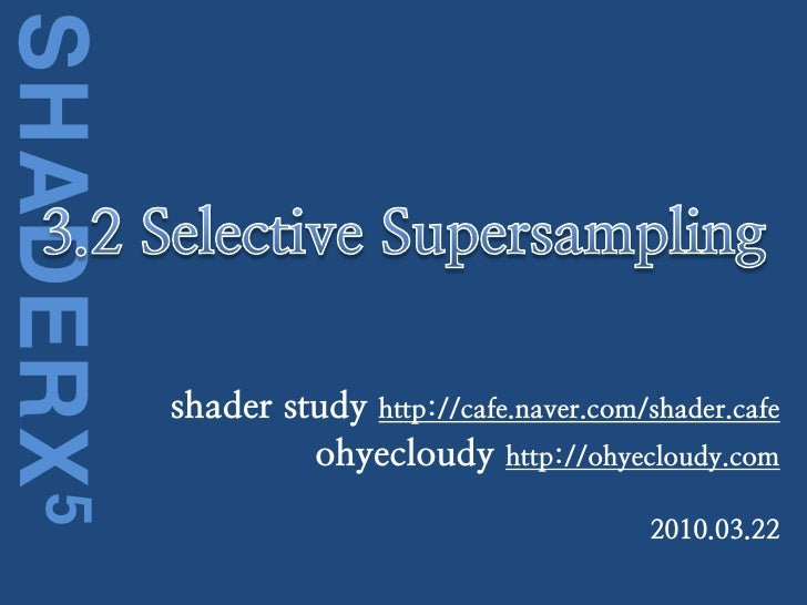 [shaderx5] 3.2 Selective Supersampling