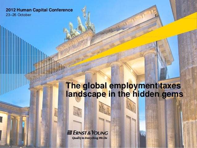 2012 Human Capital Conference23–26 October                          The global employment taxes                          l...