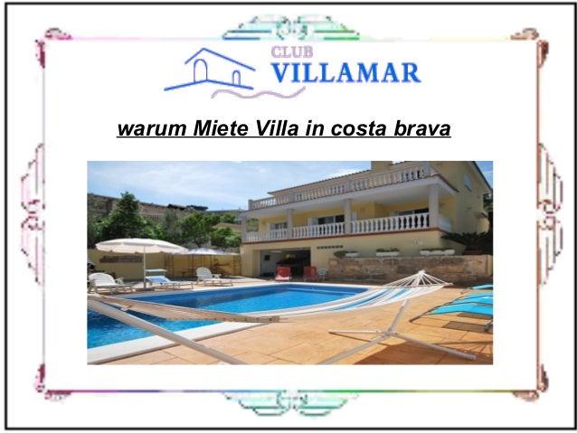 warum Miete Villa in costa brava