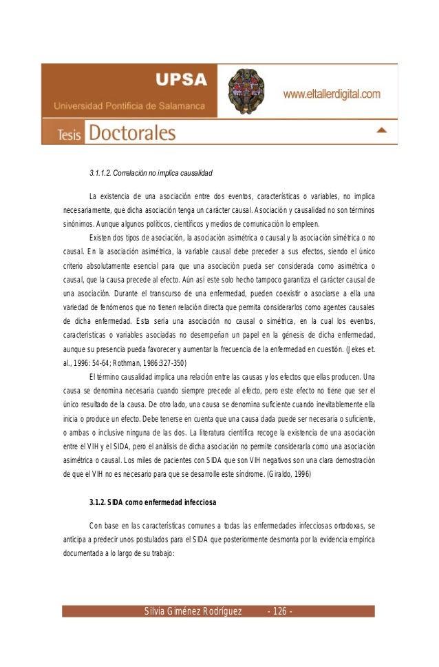 Silvia Giménez Rodríguez - 126 - 3.1.1.2. Correlación no implica causalidad La existencia de una asociación entre dos even...