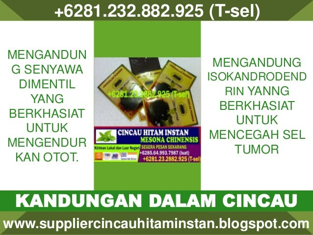+6281.232.882.925 (T-sel) www.suppliercincauhitaminstan.blogspot.com KANDUNGAN DALAM CINCAU MENGANDUN G SENYAWA DIMENTIL Y...