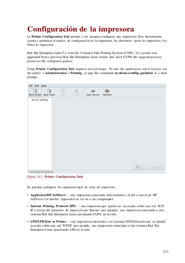 517 Configuración de la impresora La Printer Configuration Tool permite a los usuarios configurar una impresora. Esta herr...