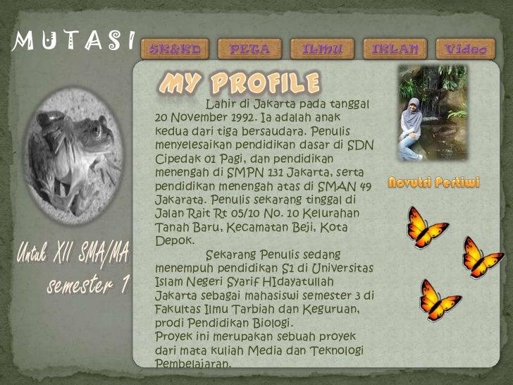 MUTASI                  Lahir di Jakarta pada tanggal         20 November 1992. Ia adalah anak         kedua dari tiga ber...