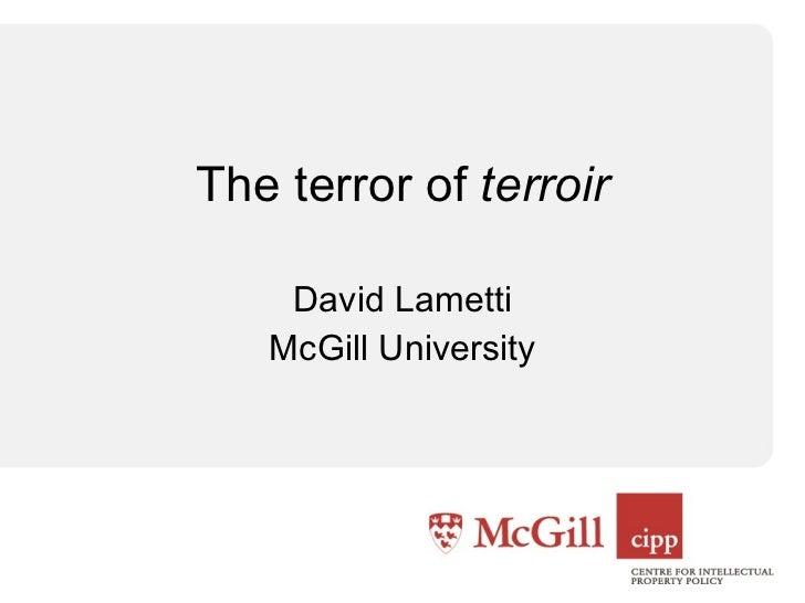 David Lametti McGill University The terror of  terroir