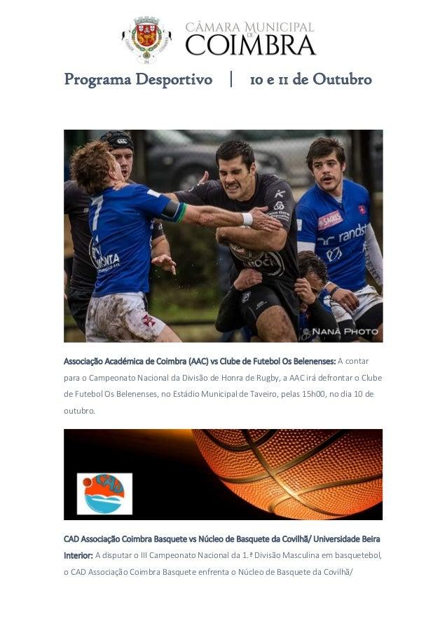 Programa Desportivo | 10 e 11 de Outubro Associação Académica de Coimbra (AAC) vs Clube de Futebol Os Belenenses: A contar...