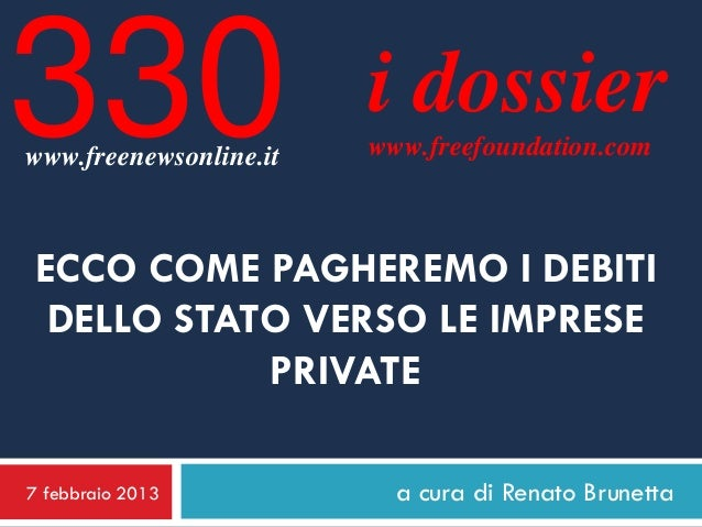 330www.freenewsonline.it                        i dossier                        www.freefoundation.comECCO COME PAGHEREMO...
