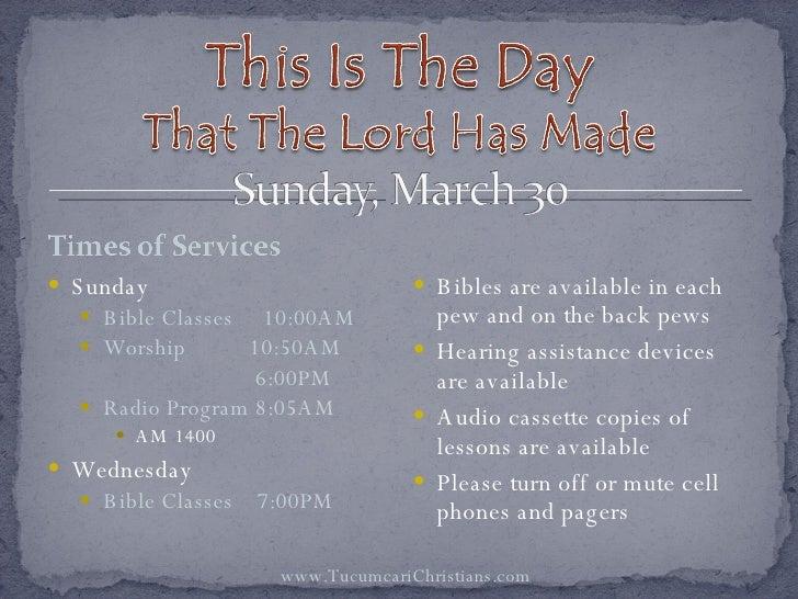 <ul><li>Sunday </li></ul><ul><ul><li>Bible Classes  10:00AM </li></ul></ul><ul><ul><li>Worship   10:50AM </li></ul></ul><u...