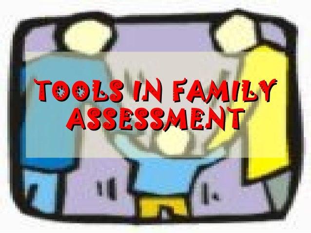 TOOLS IN FAMILYTOOLS IN FAMILY ASSESSMENTASSESSMENT
