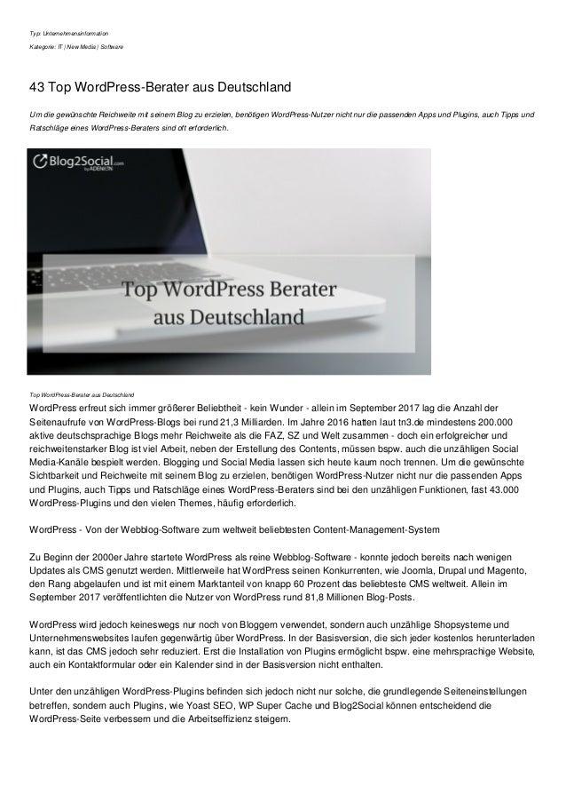 Typ: Unternehmensinformation Kategorie: IT | New Media | Software 43 Top WordPress-Berater aus Deutschland Um die gew�nsch...