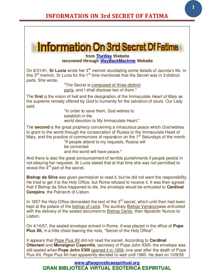 1          INFORMATION ON 3rd SECRET OF FATIMA                              from TheWay Website                   recovere...