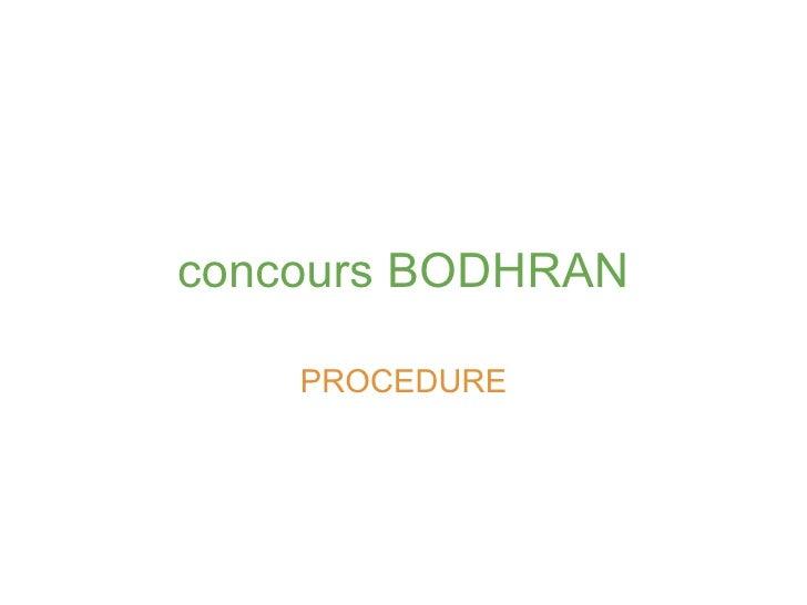 concours BODHRAN PROCEDURE