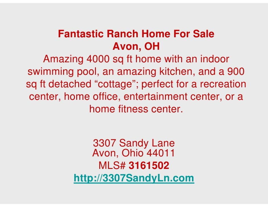 Fantastic Ranch Home For Sale                   Avon, OH    Amazing 4000 sq ft home with an indoorswimming pool, an amazin...