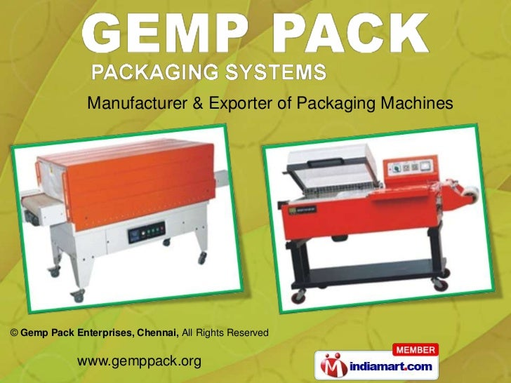 Manufacturer & Exporter of Packaging Machines© Gemp Pack Enterprises, Chennai, All Rights Reserved             www.gemppac...