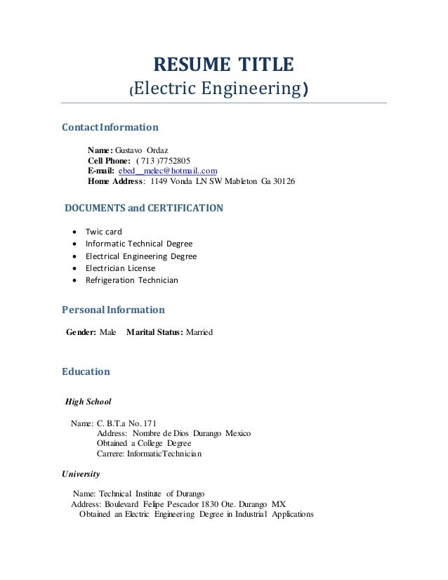 resume title electric engineering contact information name gustavo ordaz cell phone
