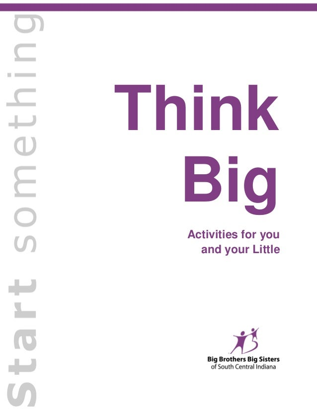 Think Big Activities for you and your Little