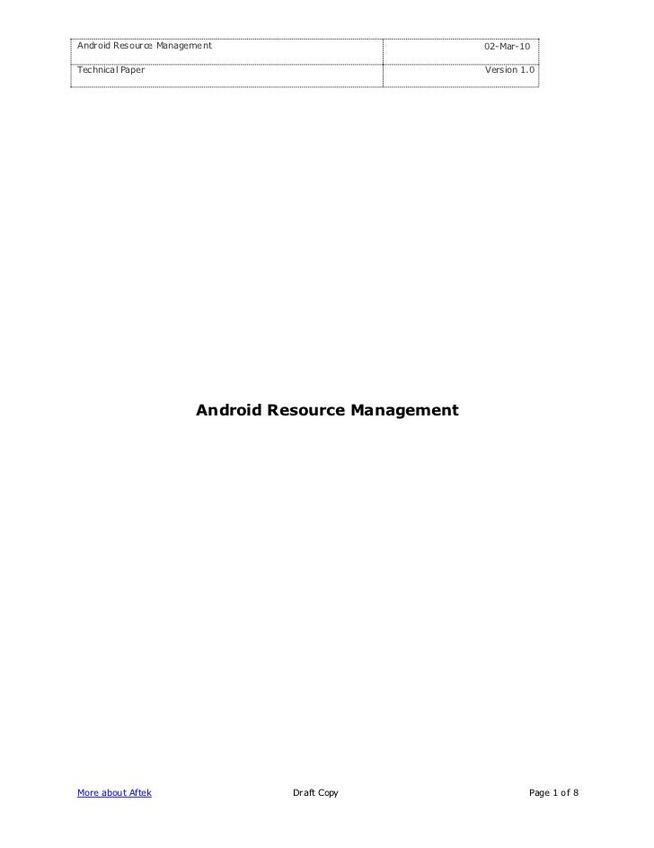 Android Resource Management                          02-Mar-10  Technical Paper                                      Versi...