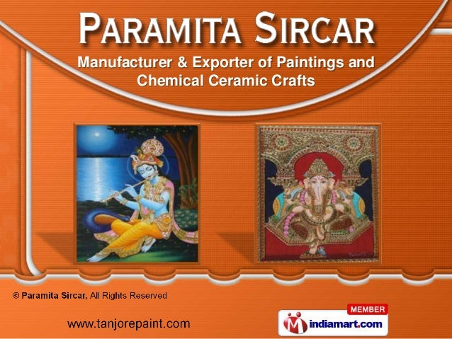 Manufacturer & Exporter of Paintings and       Chemical Ceramic Crafts
