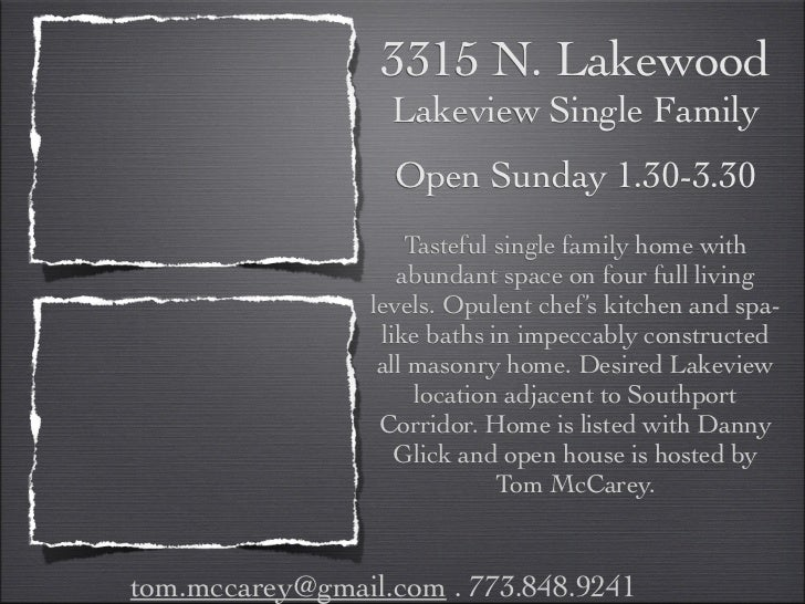 3315 N. Lakewood                   Lakeview Single Family                   Open Sunday 1.30-3.30                     Tast...