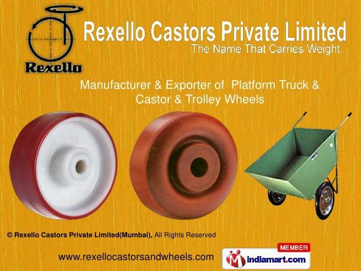 Manufacturer & Exporter of  Platform Truck & Castor & Trolley Wheels<br />