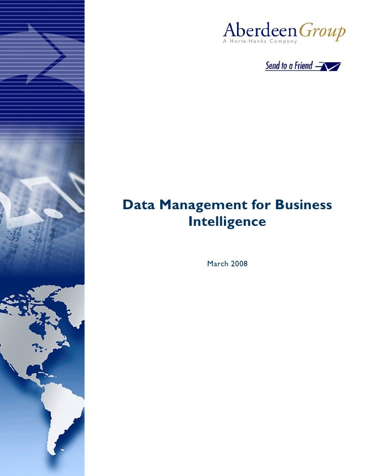 Data Management for Business         Intelligence             March 2008