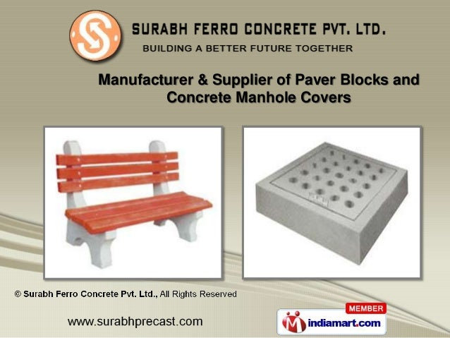 Manufacturer & Supplier of Paver Blocks and        Concrete Manhole Covers