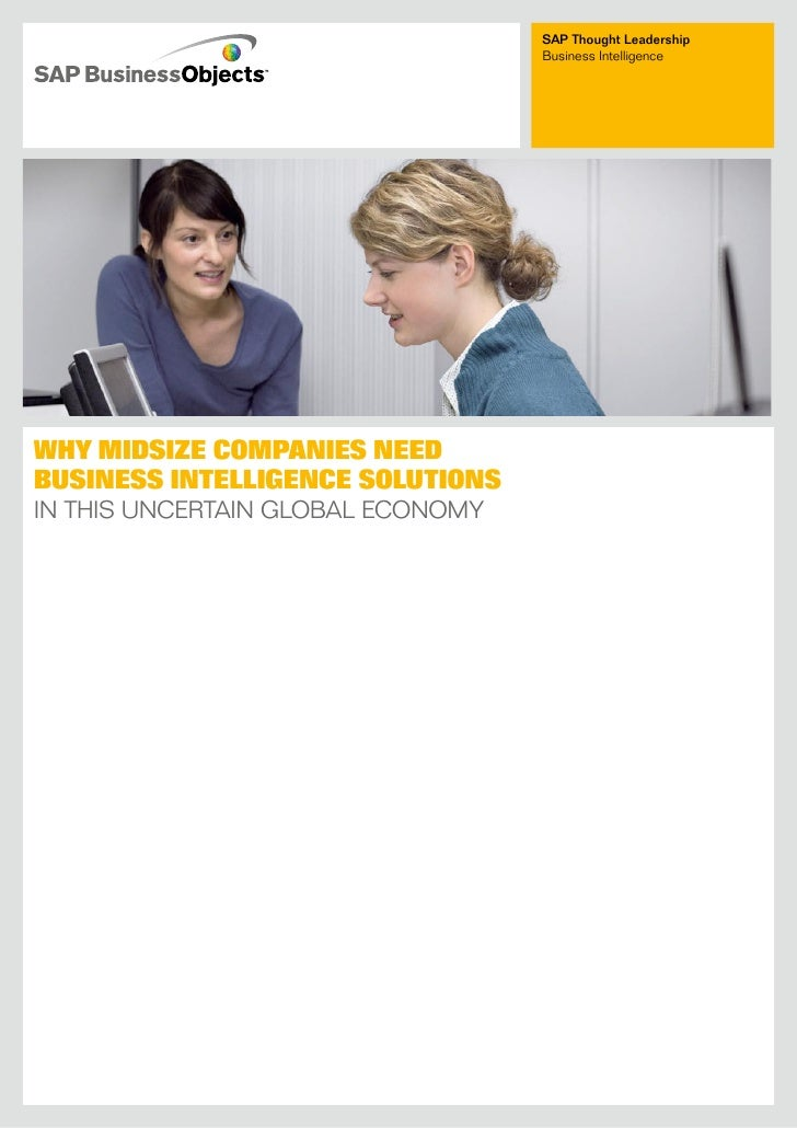 SAP Thought Leadership                                    business intelligence     WHY MIDSIZE COMPANIES NEED BUSINESS IN...