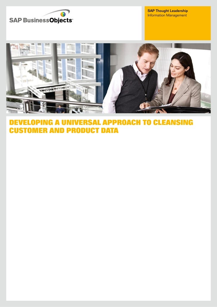 SAP Thought Leadership                                  Information Management     Developing a Universal approach to clea...