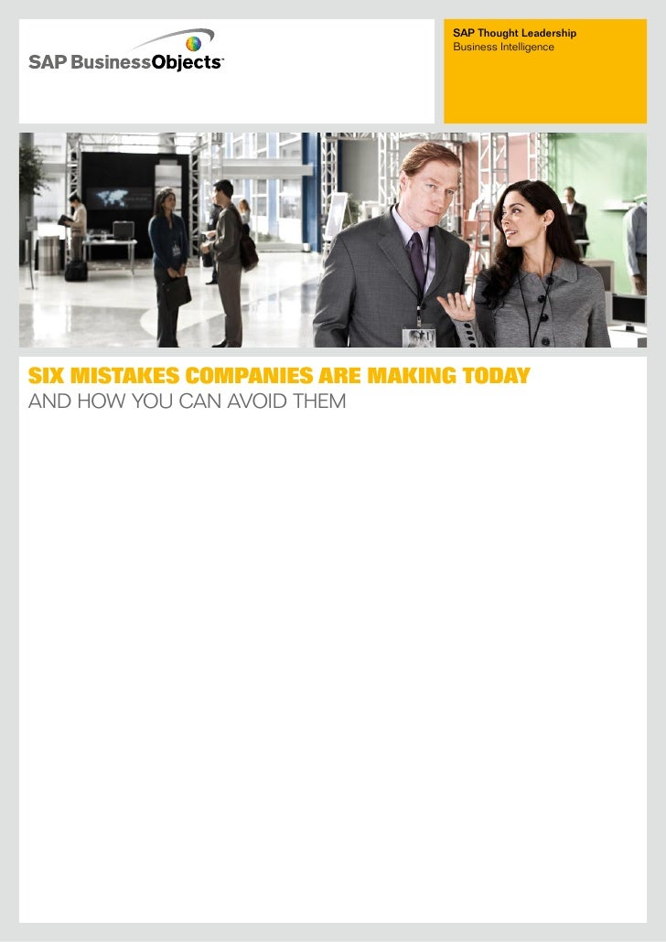 SAP Thought Leadership                                  Business intelligence     Six MiStakeS CoMpanieS are Making today ...