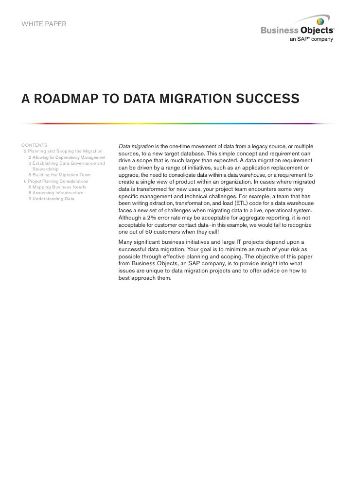 WHITE PAPER     A ROADMAP TO DATA MIGRATION SUCCESS   CONTENTS                                  Data migration is the one-...
