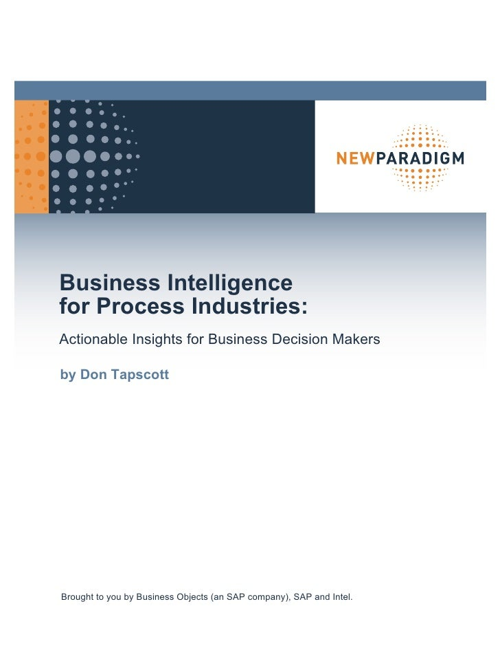 Business Intelligence for Process Industries: Actionable Insights for Business Decision Makers  by Don Tapscott     Brough...