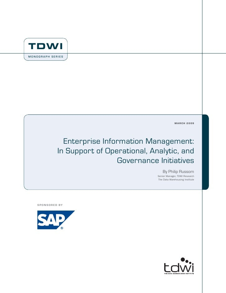 Enterprise Information Management: In Support of Operational, Analytic, and Governance Initiatives
