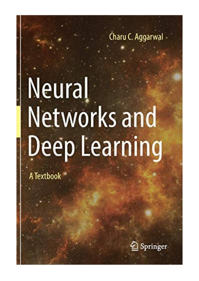 Neural Networks and Deep Learning PDF - Charu C  Aggarwal A