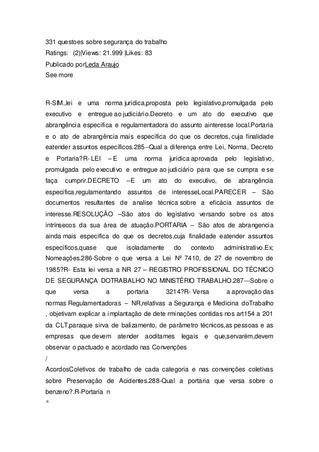 331 questoes sobre segurança do trabalho  Ratings: (2)|Views: 21.999 |Likes: 83  Publicado porLeda Araujo  See more  R-SIM...