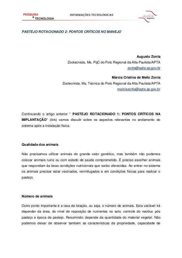 PASTEJO ROTACIONADO 2: PONTOS CRÍTICOS NO MANEJO Augusto Zonta Zootecnista, Ms, PqC do Polo Regional da Alta Paulista/APTA...