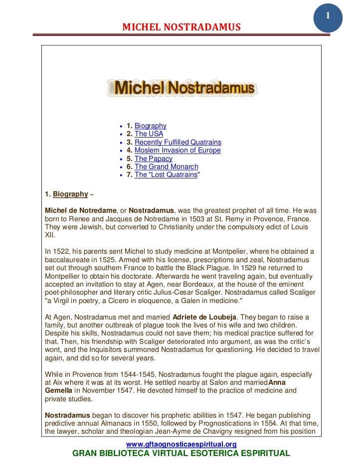 1                            MICHEL NOSTRADAMUS                           1. Biography                           2. The ...