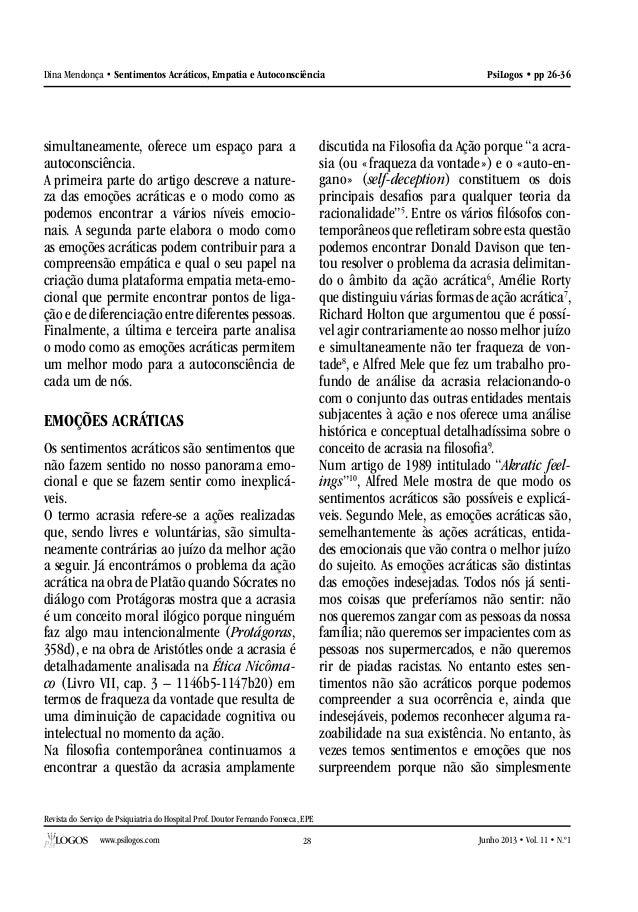 Revista do Serviço de Psiquiatria do Hospital Prof. Doutor Fernando Fonseca, EPE www.psilogos.com Junho 2013 • Vol. 11 • N...