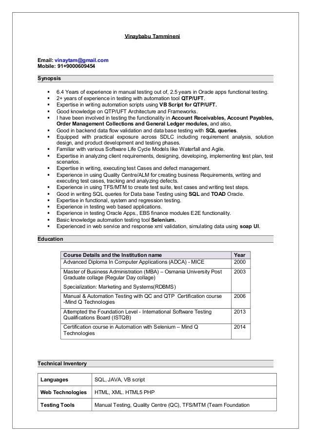 Vinaybabu Tammineni Email: vinaytam@gmail.com Mobile: 91+9000609454 Synopsis  6.4 Years of experience in manual testing o...