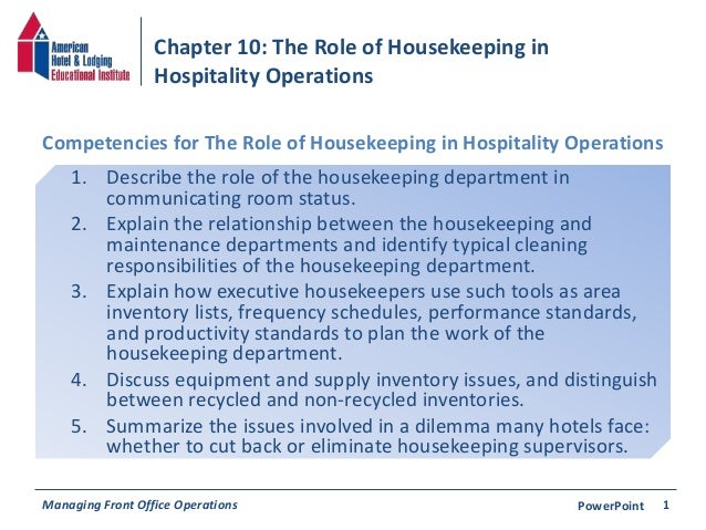 the role of the housekeeping department Duties and responsibilities of housekeeping all the above mentioned duties and responsibilities are it is the nerve centre of housekeeping department and.
