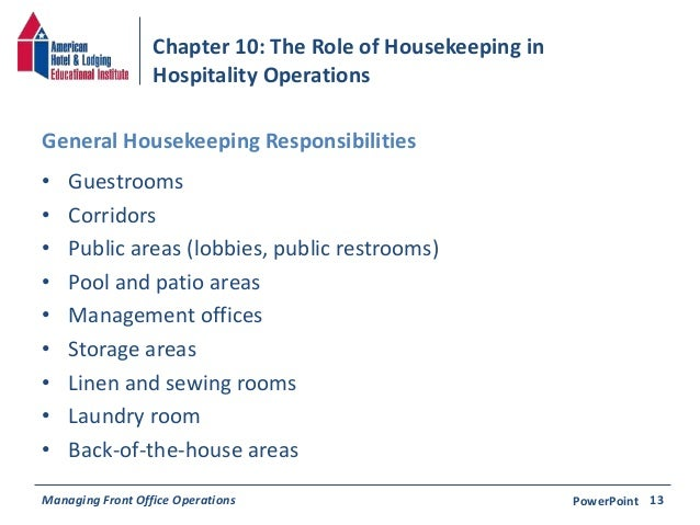 chapter 10 the role of housekeeping in hospitality operations - Housekeeping Responsibilities
