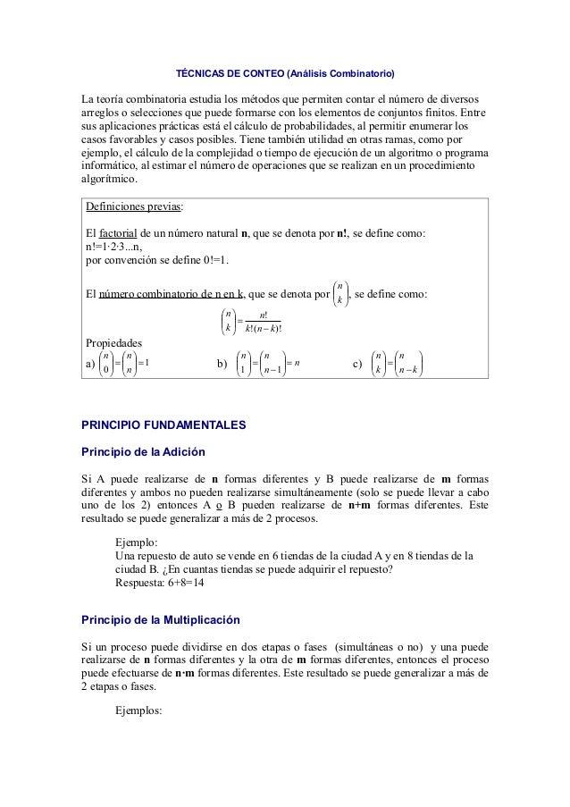 TÉCNICAS DE CONTEO (Análisis Combinatorio)La teoría combinatoria estudia los métodos que permiten contar el número de dive...