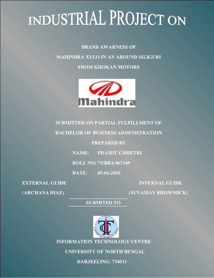 BRAND AWARNESS OF           MAHINDRA XYLO IN AN AROUND SILIGURI                     FROM KHOKAN MOTORS           SUBMITTED...