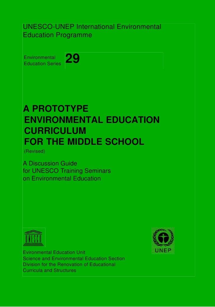 UNESCO-UNEP International Environmental Education Programme   Environmental Education Series   29   A PROTOTYPE ENVIRONMEN...