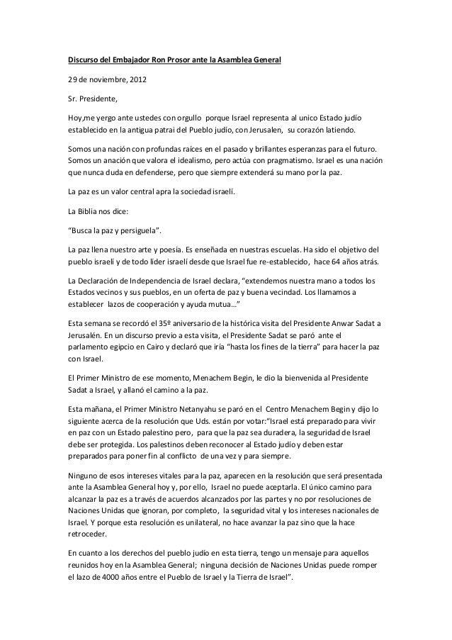 Discurso del Embajador Ron Prosor ante la Asamblea General29 de noviembre, 2012Sr. Presidente,Hoy,me yergo ante ustedes co...
