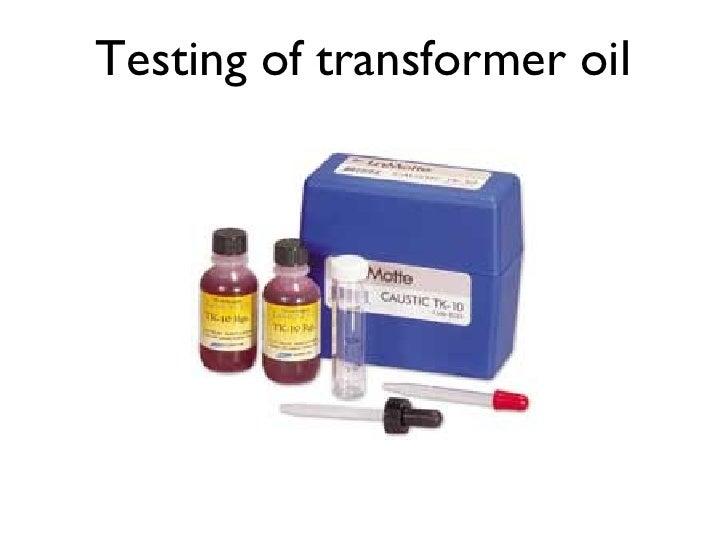 Testing of transformer oil