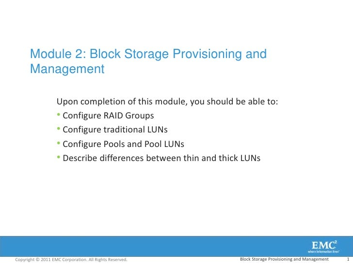 Module 2: Block Storage Provisioning and       Management                   Upon completion of this module, you should be ...