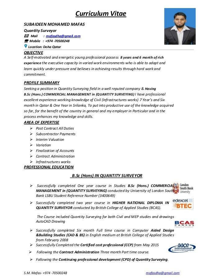 S.M. Mafas- +974 -70500248 mafasdha@gmail.com Curriculum Vitae SUBAIDEEN MOHAMED MAFAS Quantity Surveyor  Mail : mafasdha...
