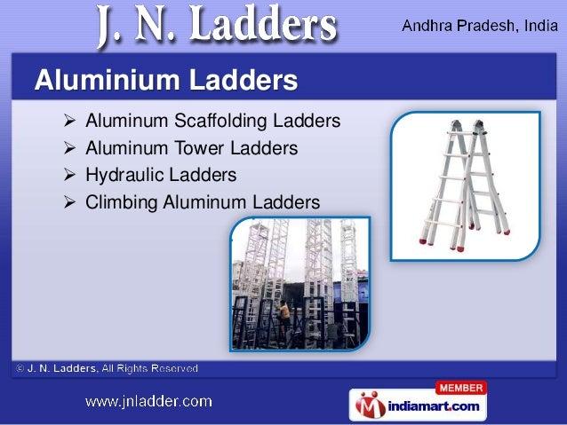 Aluminium Ladders    Aluminum Scaffolding Ladders    Aluminum Tower Ladders    Hydraulic Ladders    Climbing Aluminum ...