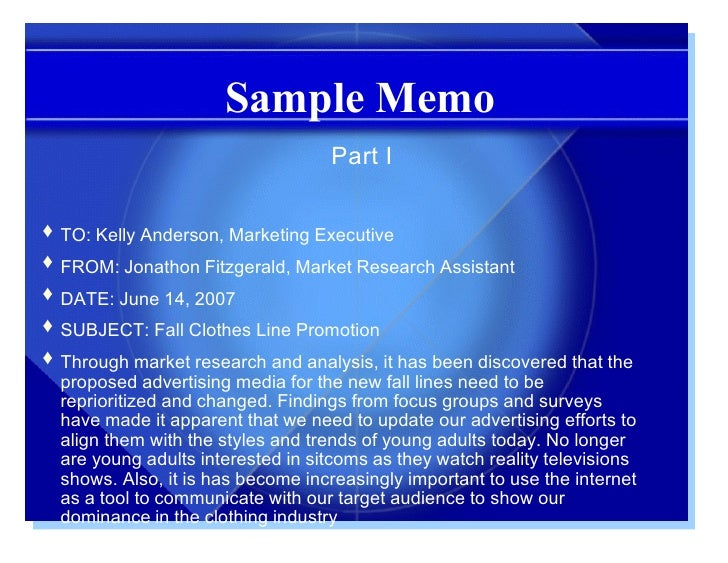 marketing research memo Thank you kathy for allowing me to come in and assess your company and its marketing needs i have looked over the marketing strategy that has been put in place and i would like to make a few suggestions to improve your overall cost, boost employee morale, and customer loyalty.