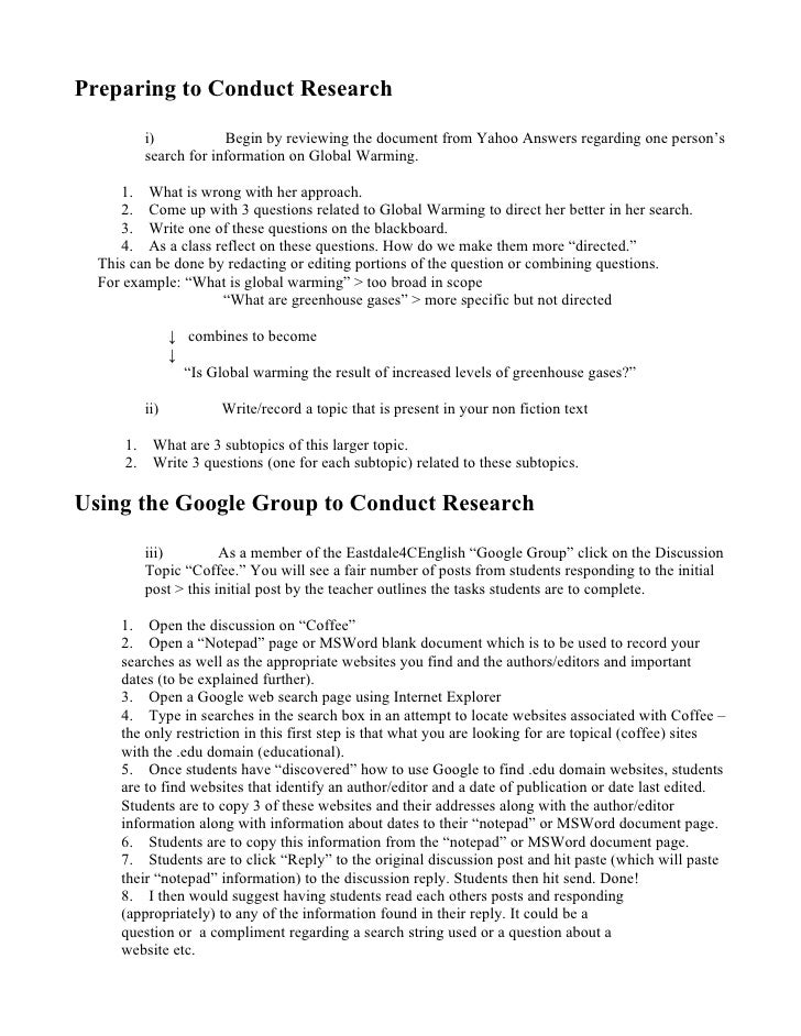 Preparing to Conduct Research            i)           Begin by reviewing the document from Yahoo Answers regarding one per...