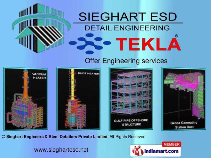 Offer Engineering services© Sieghart Engineers & Steel Detailers Private Limited. All Rights Reserved                www.s...